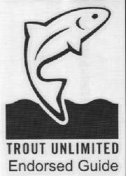 Trout Unlimited Endorsed Guide Service